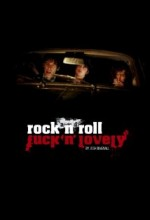 Rock And Roll Fuck'n'lovely (2013) afişi