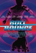 Roll Bounce (2005) afişi