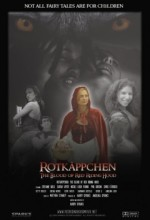 Rotkäppchen: The Blood Of Red Riding Hood (2009) afişi