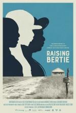 Raising Bertie (2016) afişi