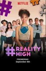#REALITYHIGH (2017) afişi