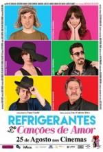 Refrigerantes e Canções de Amor (2016) afişi
