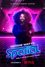 Reggie Watts: Spatial (2016) afişi