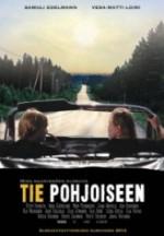 Kuzeye Giden Yol (2012) afişi