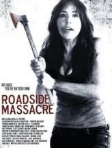 Roadside Massacre (2012) afişi