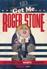 Roger Stone: Kirli Oyunlar (2017) afişi