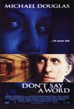 Sakın Konuşma (2001) afişi