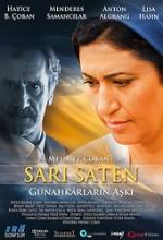 Sarı Saten: Günahkârların Aşkı (2009) afişi