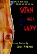 Satan Was A Lady (2001) afişi