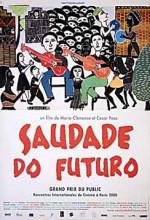 Saudade Do Futuro (2000) afişi