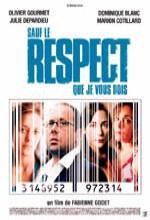 Sauf Le Respect Que Je Vous Dois (2005) afişi