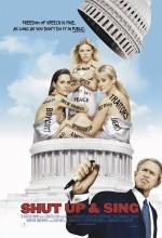 Shut Up (2006) afişi