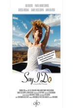 Say I Do (2005) afişi