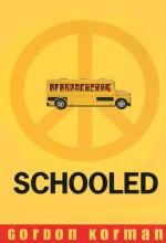 Schooled (2007) afişi
