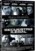 Secuestro ılegal (2005) afişi