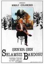 Selamsız Bandosu (1987) afişi