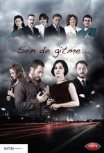 Sen De Gitme (2012) afişi