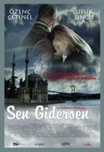 Sen Gidersen (2009) afişi