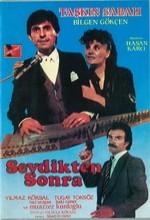 Sevdikten Sonra (1987) afişi