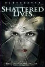 Shattered Lives (2009) afişi
