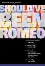 Should've Been Romeo (2012) afişi