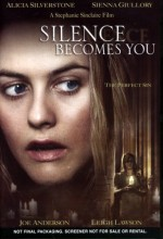Silence Becomes You (2005) afişi