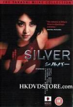 Silver - shirubaa (1999) afişi
