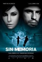 Sin Memoria (2010) afişi