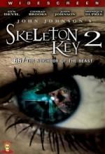Skeleton Key 2: 667 Neighbor Of The Beast (2008) afişi