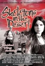 Skeletons In The Desert (2008) afişi