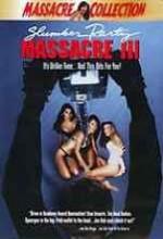 Slumber Party Massacre 3