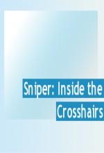 Sniper: ınside The Crosshairs (tv)