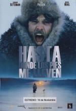 Ayaklarımın Beni Taşıdığı Yere Kadar (2001) afişi