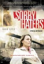 Sorry, Haters (2005) afişi