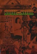 Soul To Soul (1971) afişi