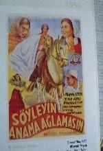 Söyleyin Anama Ağlamasın (1950) afişi