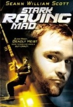 Stark Raving Mad (2002) afişi