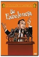 Su Excelencia(ı) (1967) afişi