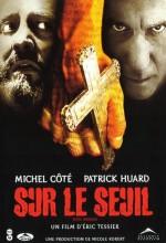 Sur Le Seuil (2003) afişi