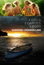 Surviving Crooked Lake (2008) afişi