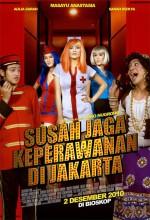 Susah Jaga Keperawanan Di Jakarta (2010) afişi