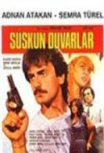 Suskun Duvarlar (1985) afişi