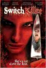 Switch Killer (2002) afişi