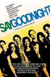 Say Goodnight (2008) afişi