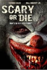 Scary or Die (2012) afişi