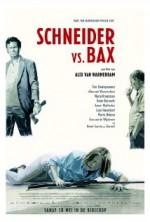 Schneider Bax'e Karşı (2015) afişi