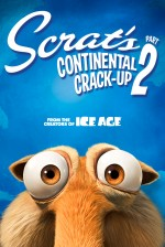 Scrat's Continental Crack-Up Part 1&2 (2011) afişi