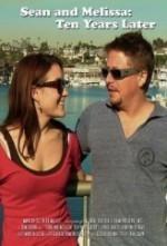 Sean and Melissa: 10 Years Later (2012) afişi
