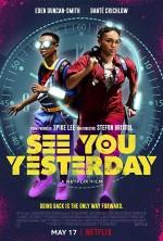 See You Yesterday (2019) afişi