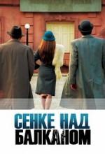 Senke nad Balkanom Sezon 1 (2017) afişi